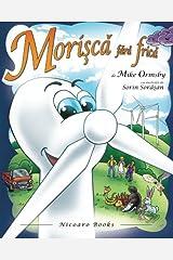 Morisca fara frica (Romanian Edition) Paperback