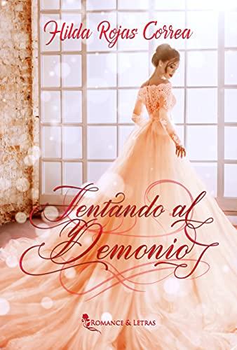 Tentando al demonio de Hilda Rojas Correa