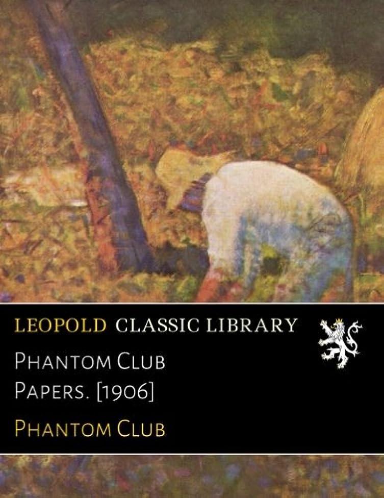 妖精先生実施するPhantom Club Papers. [1906]