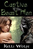 Captive of the Beast Men (Slaves of the Beast Men Book 1)