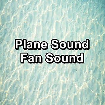 Plane Sound Fan Sound