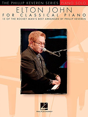 Hal Leonard Elton John For Classical Piano - Phillip Keveren Series for Piano Solo