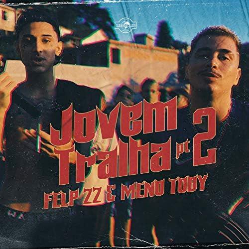 Meno Tody & Felp 22