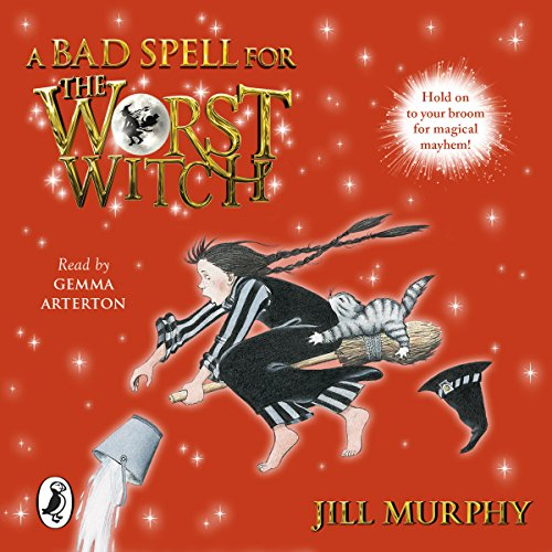 A Bad Spell for the Worst Witch audiobook cover art
