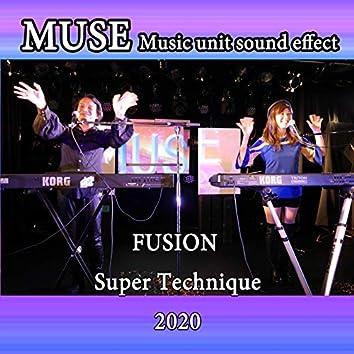MUSE FUSION Super Technique 2020