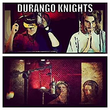 Durango Knights (feat. James Paxton)