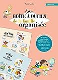 La boîte à outils de la famille organisée