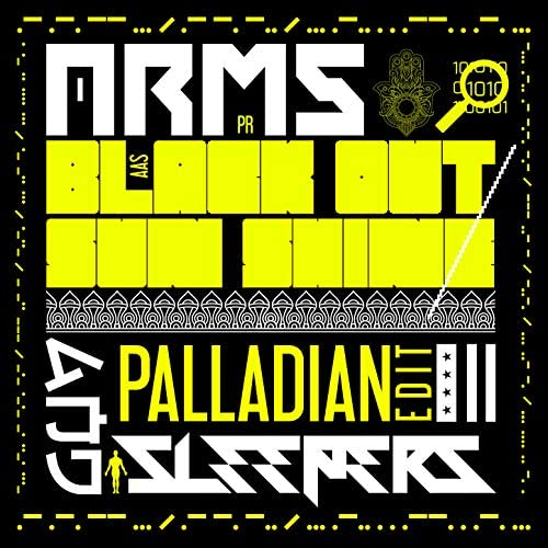 Arms And Sleepers & PALLADIAN