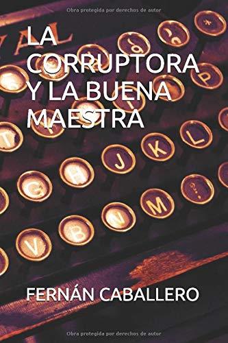 La Corruptora