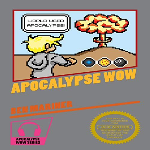 Apocalypse Wow                   By:                                                                                                                                 Ben Mariner                               Narrated by:                                                                                                                                 Alan Carlson                      Length: 6 hrs and 32 mins     5 ratings     Overall 3.2