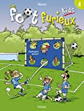Les Foot Furieux Kids Tome 4