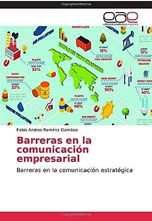 Barreras en la comunicación empresarial: Barreras en la comunicación estratégica