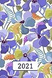 Agenda 2021: Diario settimanale 2021- 12 mesi da gennaio a dicembre – Ottimo regalo per donna e uomo - Violette