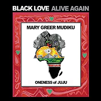 Black Love Alive Again