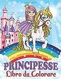 Principesse Libro da Colorare: Per Bambini dai 4-8 Anni