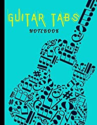 Guitar Tablature Notebook: Guitar Music Tabs Journal / Music Paper Sheet For Guitarist And Musicians / Wide Staff Tab / Blank Guitar Tablature Writing ... / 100 Pages / High-quality Matte Aqua Cover