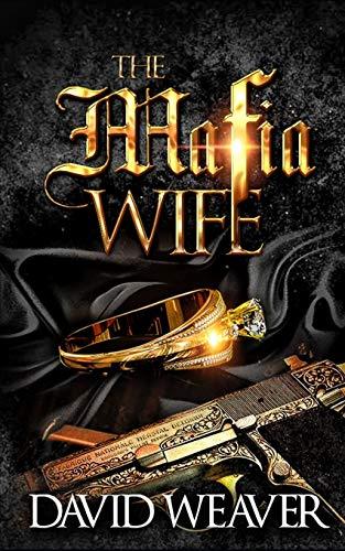 The Mafia Wife: (A Standalone Love Story)