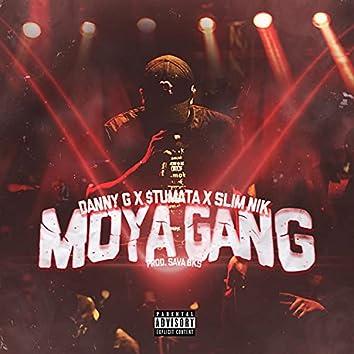 Moya Gang (feat. $tumata & Slim Nik)