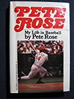 Pete Rose: My Life in Baseball 0385136390 Book Cover