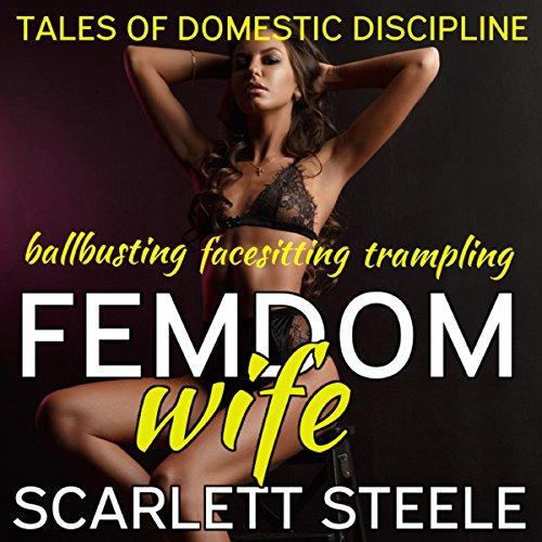Femdom Wife - Ballbusting, Facesitting, Trampling audiobook cover art