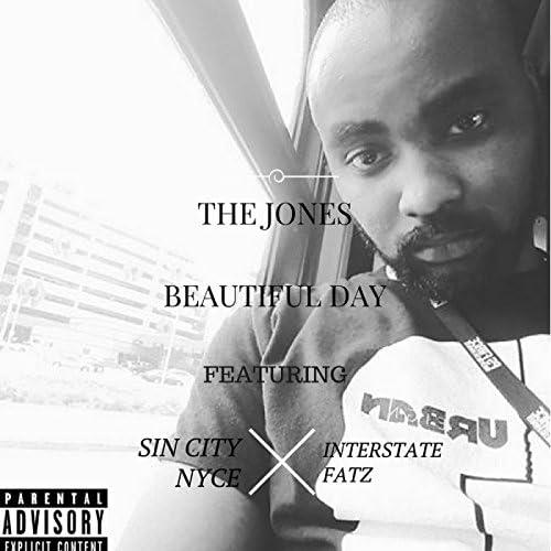 The Jones Feat. Sin City Nyce & Interstate Fatz