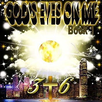 God's Eyes on Me: Book 1