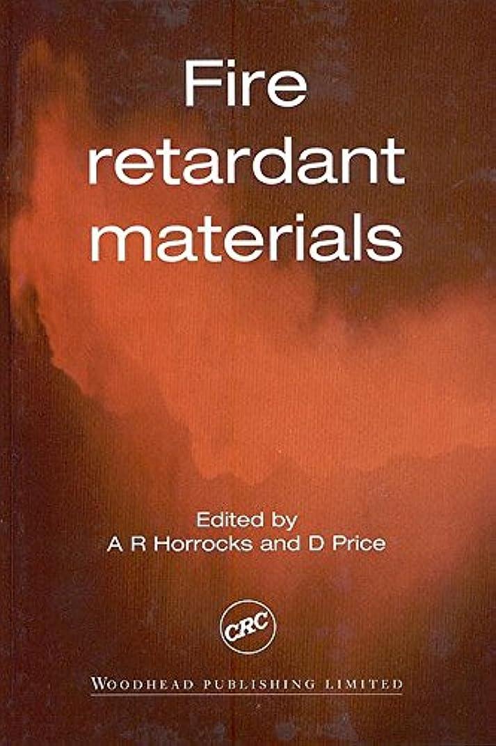 気まぐれな国家一目Fire Retardant Materials (English Edition)