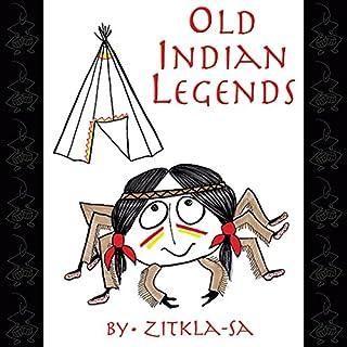 Old Indian Legends audiobook cover art