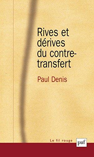 Rives et dérives du contre-transfert (Le fil rouge)