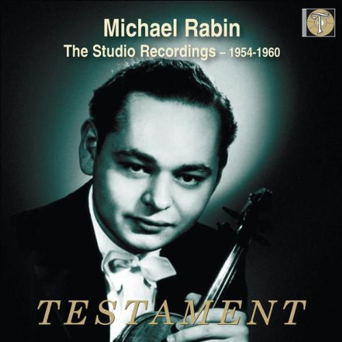 Michael Rabin: Die Studioaufnahmen 1956-1960