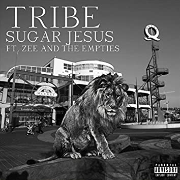 Tribe (feat. Zee & the Empties)