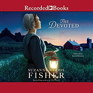 The Devoted     The Bishop's Family, Book 3              By:                                                                                                                                 Suzanne Woods Fisher                               Narrated by:                                                                                                                                 Rachel Botchan                      Length: 9 hrs and 15 mins     78 ratings     Overall 4.7