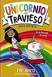 El unicornio más travieso hace deporte (LITERATURA INFANTIL (6-11 años) - Narrativa infantil) (Spanish Edition)