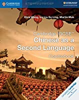 Cambridge IGCSE™ Chinese as a Second Language Coursebook (Cambridge International IGCSE)