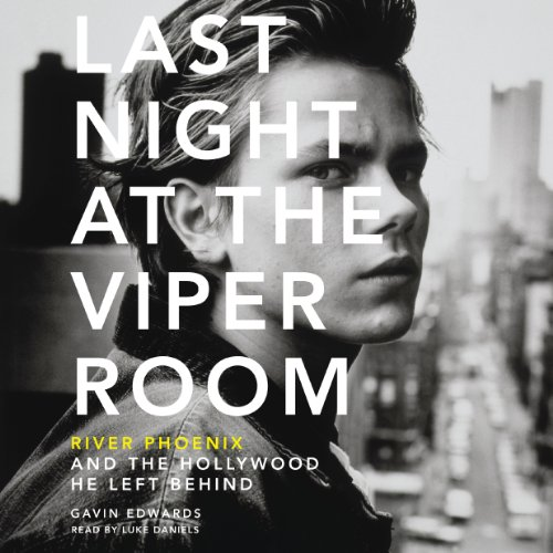 Last Night at the Viper Room audiobook cover art