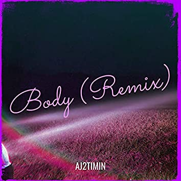 Body (Remix)