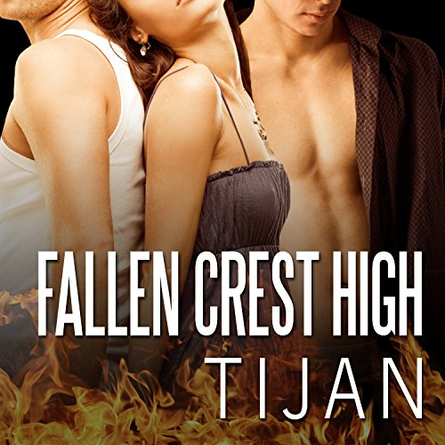 Fallen Crest High     Fallen Crest Series, Book 1              Written by:                                                                                                                                 Tijan                               Narrated by:                                                                                                                                 Saskia Maarleveld                      Length: 12 hrs and 21 mins     4 ratings     Overall 5.0