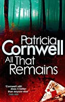 All That Remains (Kay Scarpetta)