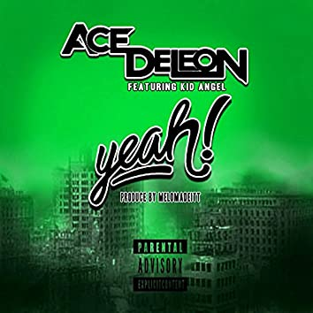 Yeah (feat. Kid Angel)