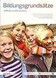 Bildungsgrundsätze: Grundsätze zur Bildungsförderung für Kinder von 0 bis 10 Jahren in Kindertagesbetreuung und Schulen im Primarbereich in Nordrhein-Westfalen - des Landes Nordrhein-Westfalen Ministerium für Familie  Kinder  Jugend  Kultur und Sport (MFKJKS)