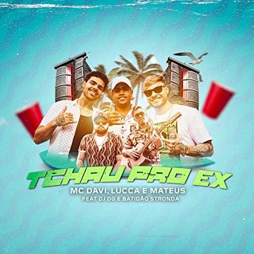 Mc Davi & Lucca e Mateus feat. DJ DG & Batidão Stronda