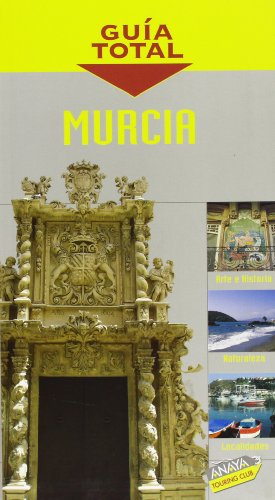 Murcia (guia total)