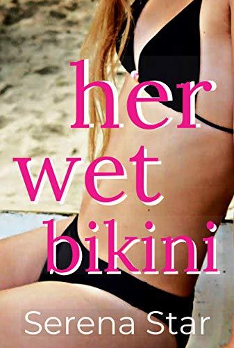 Her Wet Bikini (English Edition)