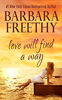 Love Will Find A Way by [Barbara Freethy]