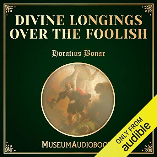 Divine Longings over the Foolish cover art
