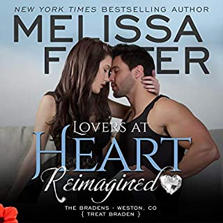 Lovers at Heart, Reimagined      Love in Bloom: The Bradens, Book 1              By:                                                                                                                                 Melissa Foster                               Narrated by:                                                                                                                                 Andi Arndt,                                                                                        Sebastian York                      Length: 6 hrs and 59 mins     34 ratings     Overall 4.5