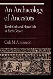An Archaeology of Ancestors