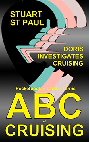 ABC of CRUISING: The Doris Visits definitive pocketbook of cruising terms (English...