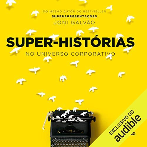 Super-historias[Super stories] Audiobook By Joni Galvão cover art