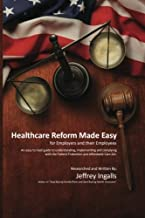 Healthcare Reform Made Easy